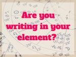 Are you writing in your element-