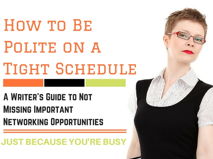 How to Be Polite on a Tight Schedule