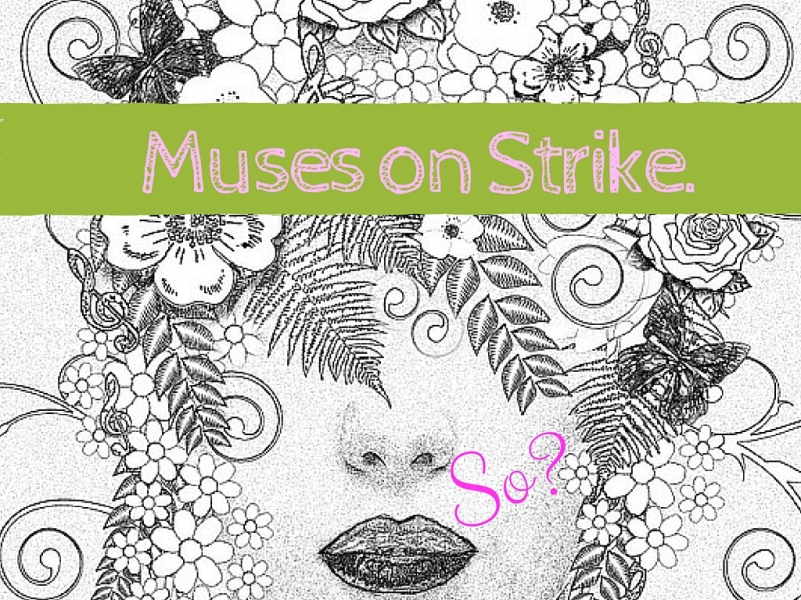 Muses on Strike-