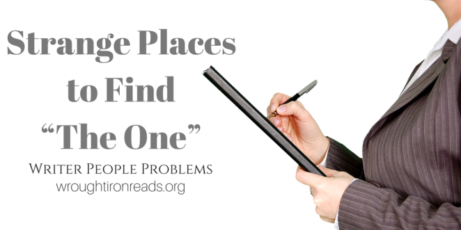 """Strange Places to Find """"The One"""""""